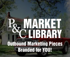 Visit the P&C Market Library for Marketing Flyers & Emails