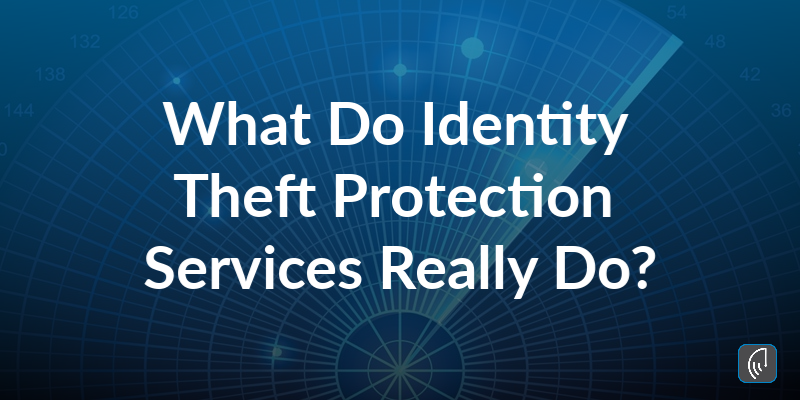 What ID-Protection Services Really Do